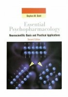 Книга Essential Psychopharmacology: Neuroscientific Basis and Practical Applications, 2nd edition