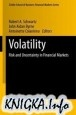 Книга Volatility: Risk and Uncertainty in Financial Markets