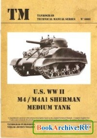 Книга TM - Tankograd Technical Manual Series No. 6001 - US WW II M4 / M4A1 Sherman Medium Tank