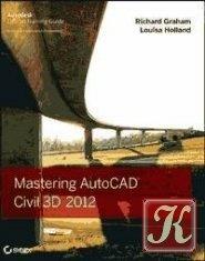 Книга Mastering AutoCAD Civil 3D 2012