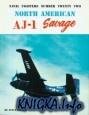 Книга North American AJ-1 Savage (Naval Fighters Series No 22)