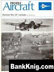 Книга Dornier Do 217 Variants [Aircraft Profile 261] pdf в rar  11,48Мб