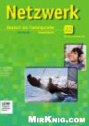 Книга Netzwerk A2.1. Kurs- und Arbeitsbuch