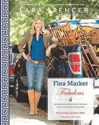 Книга Flea Market Fabulous: Designing Gorgeous Rooms with Vintage Treasures