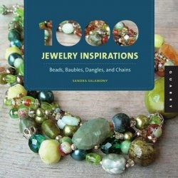 Книга 1,000 Jewelry Inspirations: Beads, Baubles, Dangles, and Chains