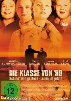 Die Klasse von '99 (2003)