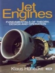 Jet Engines - Fundamentals of Theory, Design and Operations