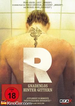 R - Gnadenlos hinter Gittern (2010)