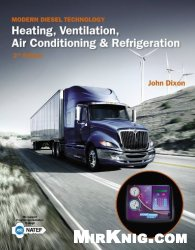 Книга Modern Diesel Technology: Heating, Ventilation, Air Conditioning & Refrigeration