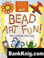 Журнал Bead art fun! Bead Weaving Made Easy jpeg 3,24Мб