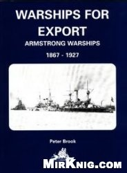 Книга Warships for Export: Armstrong Warsips 1867-1927