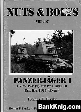 "Книга Panzerjager I. 4.7 cm PAK (t)  auf Pz. I Ausf. B (Sd Kfz 101) ""Ente"""