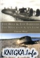 Книга The Bull & The Barriers: The Wrecks of Scapa Flow