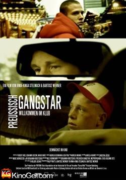 Preußisch Gangstar (2007)