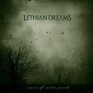 Lethian Dreams > Season of Raven Words (2012)