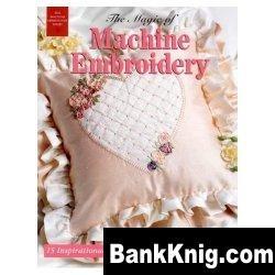 Книга The Magic of Machine Embroidery jpg  18,9Мб