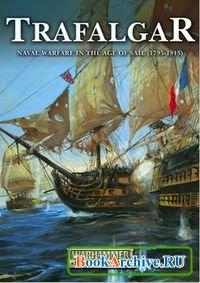 Книга Trafalgar - Naval Warfare in the Age of Sail 1795-1815 (Warhammer Historical).