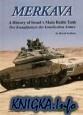 Книга Merkava. A History os Israel's Main Battle Tank / Der Kampfpanzer der.