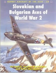 Книга Osprey-Aircraft of the Aces Series 058.Slovakian and Bulgarian Aces of World War 2