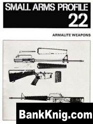 Книга Armalite Weapons [Small Arms Profile 22]