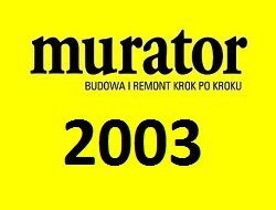 Журнал Murator №1-12 2003 (PL)