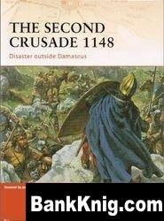 Книга The Second Crusade 1148. Disaster Outside Damascus pdf