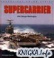 Книга Supercarrier: USS George Washington (Enthusiast Color Series)