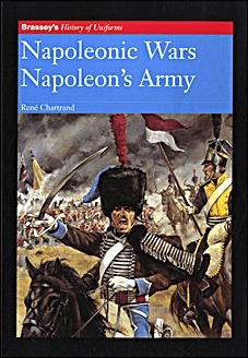 Книга History of Uniforms - Napoleonic Wars. Napoleon's Army