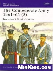 Книга The Confederate Army 1861-65 (5) Tennessee  North Carolina  [Osprey Men-at-Arms 441]