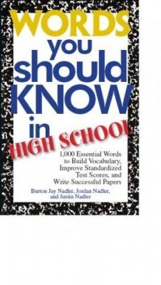 Words You Should Know in High School (Слова, которые ты должен знать в высшей школе)