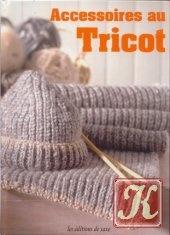 Книга Accessoires au tricot