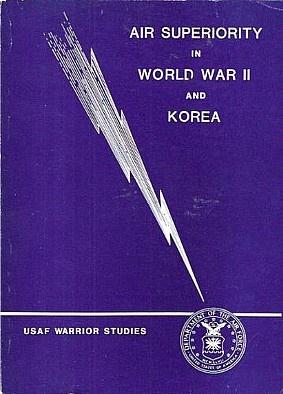 Книга Air Superiority in World War II and Korea