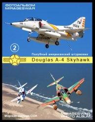 Книга Палубный американский штурмовик - Douglas A-4 Skyhawk (2 часть)