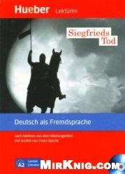 Аудиокнига Leichte Literatur: Siegfrieds Tod