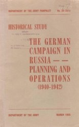 Книга The German campaign in Russia. Planning and operations (1940-1942)