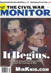 Журнал The Civil War Monitor Fall 2011 (Vol.1 No.1)