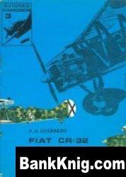 Книга Fiat CR-32 Chirri (Aviones famosos 3) pdf в rar 17,48Мб