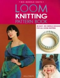 Книга Loom Knitting Pattern Book: 38 Easy, No-Needle Designs for All Loom Knitters