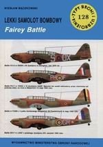 Книга Lekki Samolot Bombowy Fairey Battie [Typy Broni i Uzbrojenia 128]