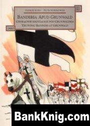 Книга Banderia Apud Grunwald II: Choragwie krzyzackie pod Grunwaldem - Teutonic Banners at Grunwald pdf в rar 28,06Мб