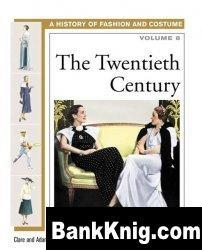 Книга The Twentieth Century (History of Costume and Fashion volume 8) pdf  2,83Мб