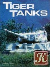 Книга Tiger Tanks