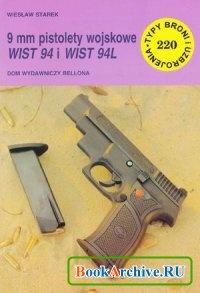 Книга 9 mm pistolety wojskowe WIST 94 i WIST 94L (Typy Broni i Uzbrojenia 220).