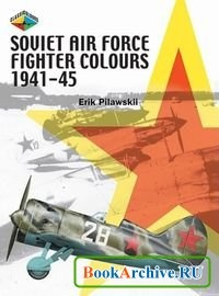 Книга Soviet Air Force Fighter Colours 1941-45.