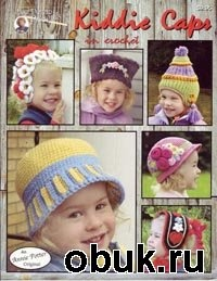Журнал Kiddie Caps in crochet