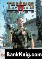 The Balkans at War Yugoslavia Divided 1991
