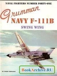 Книга Grumman Navy F-111B Swing Wing (Naval Fighters Series No 41)