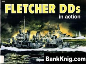 Книга Squadron-Signal Warships In Action 4008 - Fletcher DDs in Action rar 17,7Мб