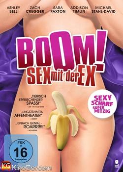 Boom - Sex mit der Ex (2013)