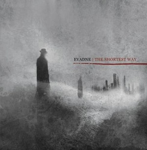 Evadne -  The Shortest Way (2011)